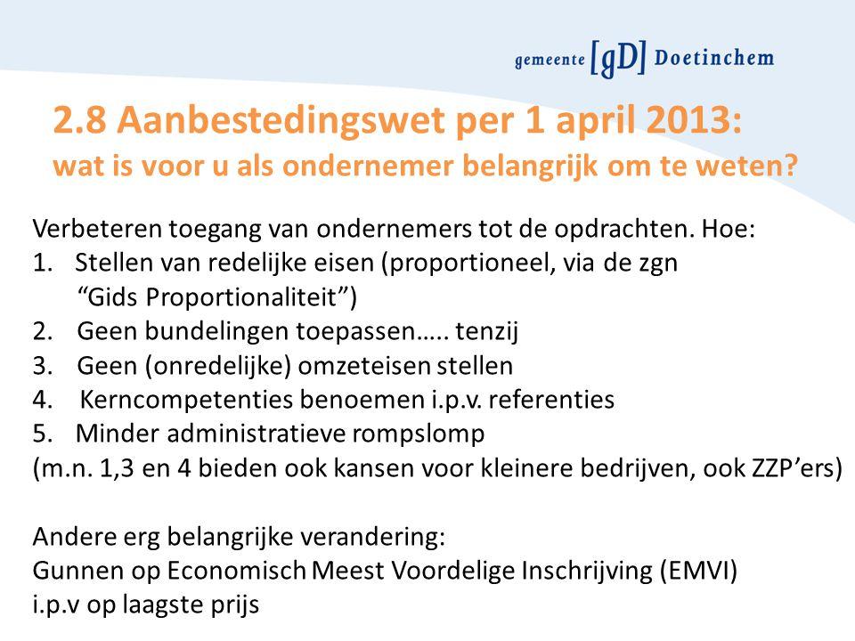 2.8 Aanbestedingswet per 1 april 2013: wat is voor u als ondernemer belangrijk om te weten