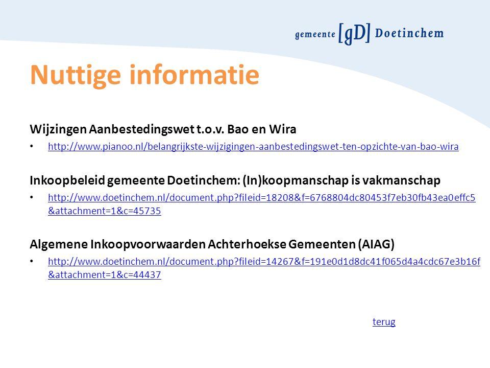 Nuttige informatie Wijzingen Aanbestedingswet t.o.v. Bao en Wira