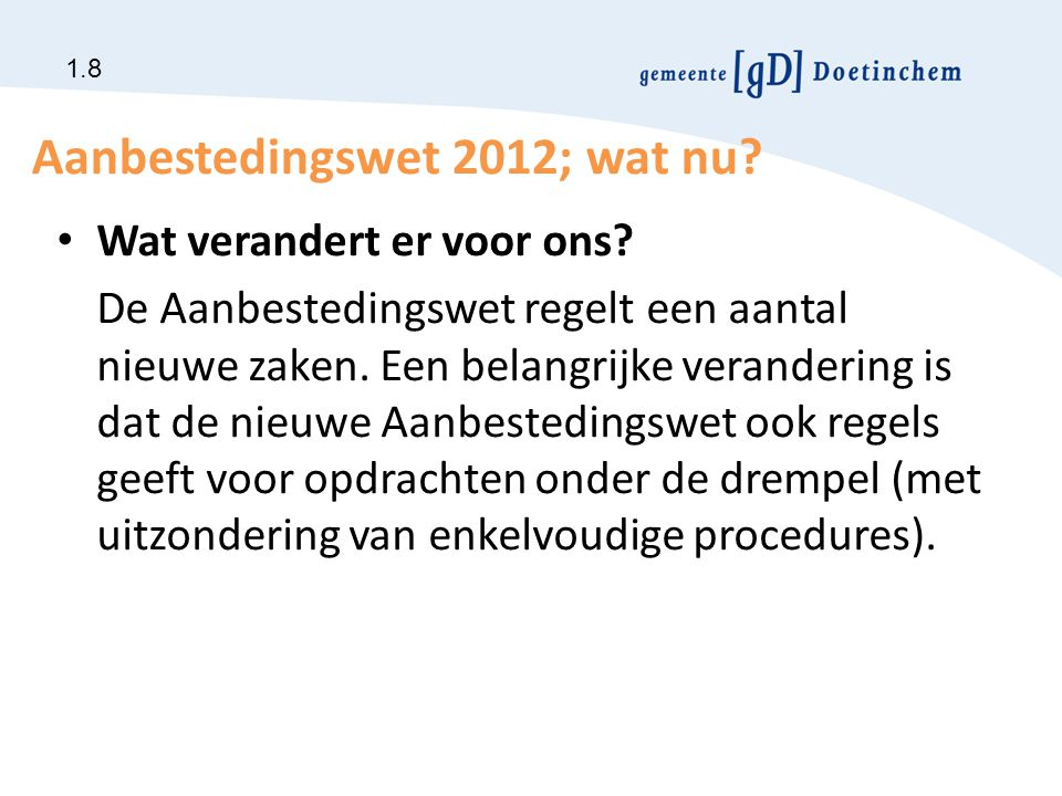 Aanbestedingswet 2012; wat nu