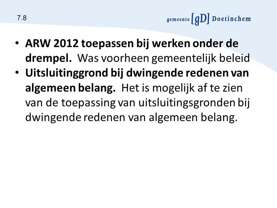 ARW 2012 toepassen bij werken onder de