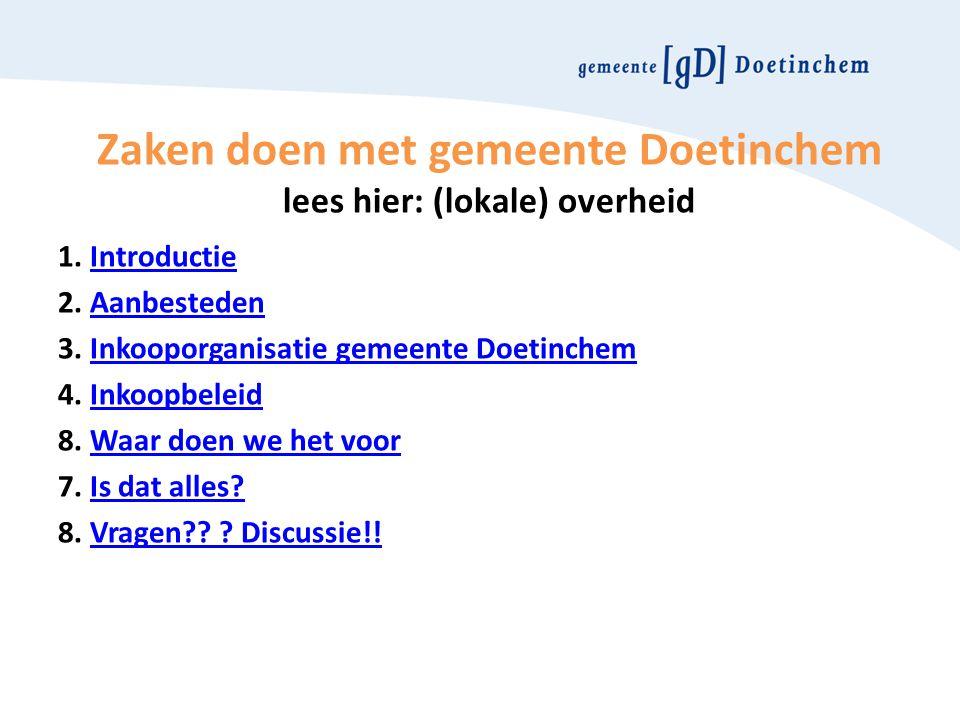 Zaken doen met gemeente Doetinchem lees hier: (lokale) overheid