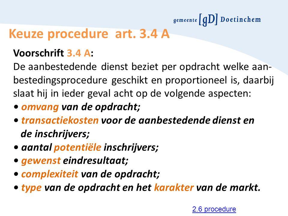 Keuze procedure art. 3.4 A