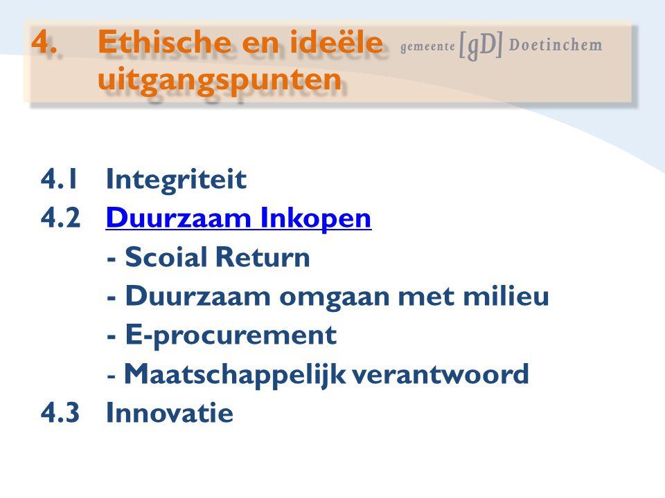 4. Ethische en ideële uitgangspunten