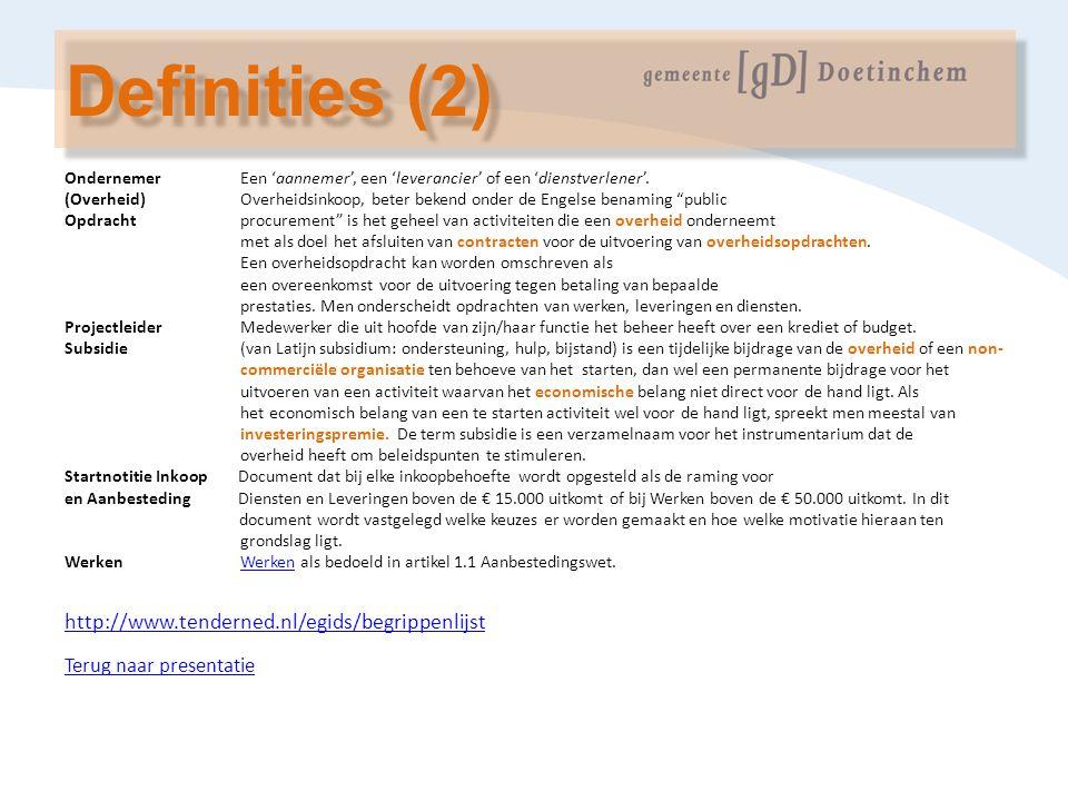 Definities (2) http://www.tenderned.nl/egids/begrippenlijst