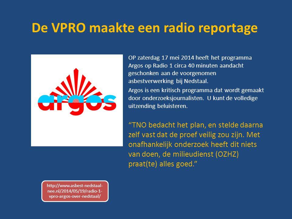 De VPRO maakte een radio reportage