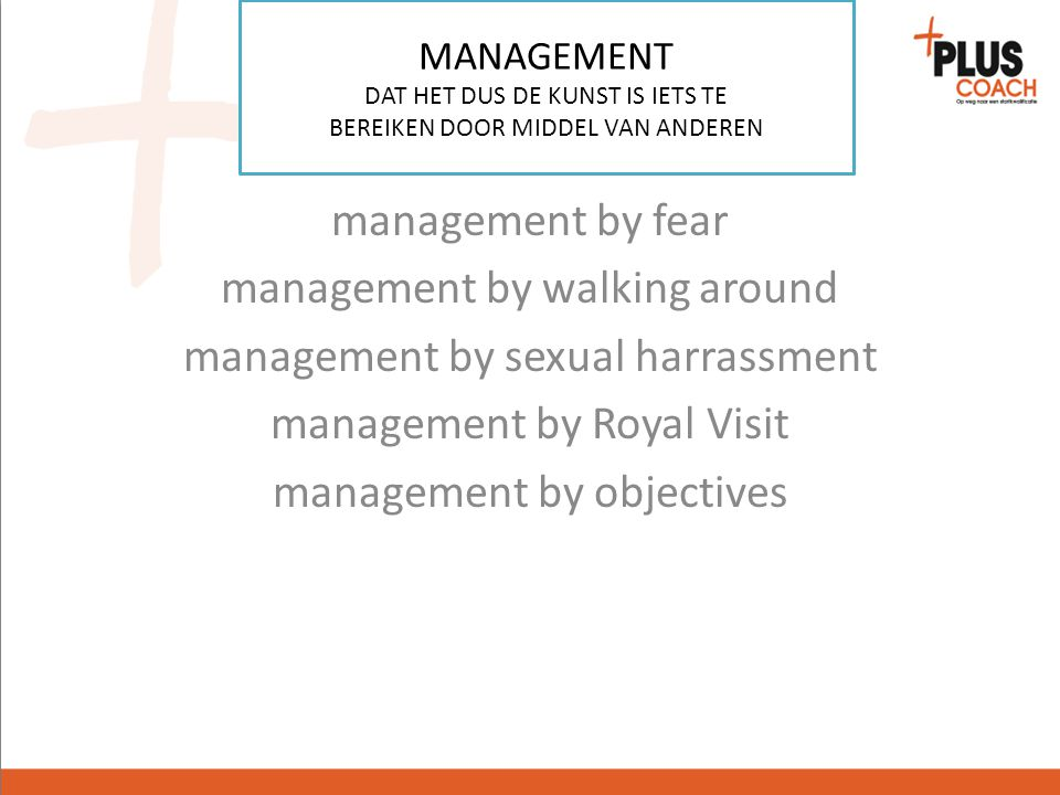 management by walking around management by sexual harrassment
