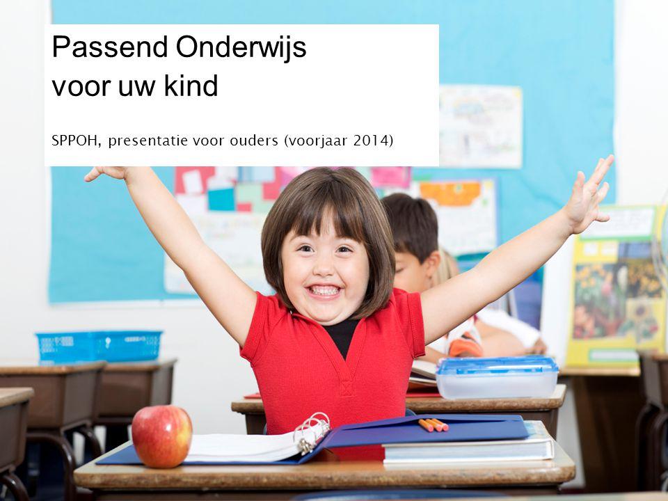 Passend Onderwijs voor uw kind