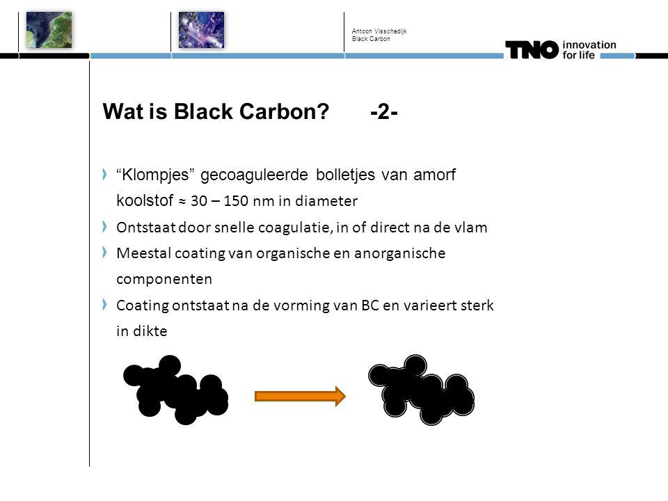 Black Carbon Wat is Black Carbon -2- Klompjes gecoaguleerde bolletjes van amorf koolstof ≈ 30 – 150 nm in diameter.
