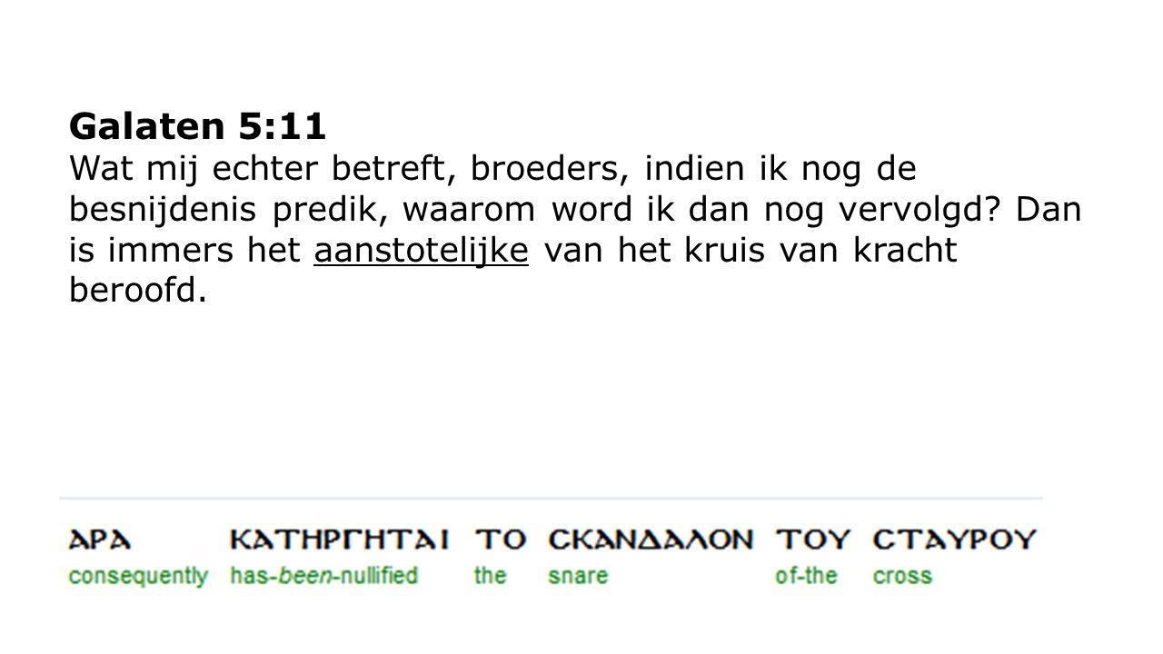 Galaten 5:11