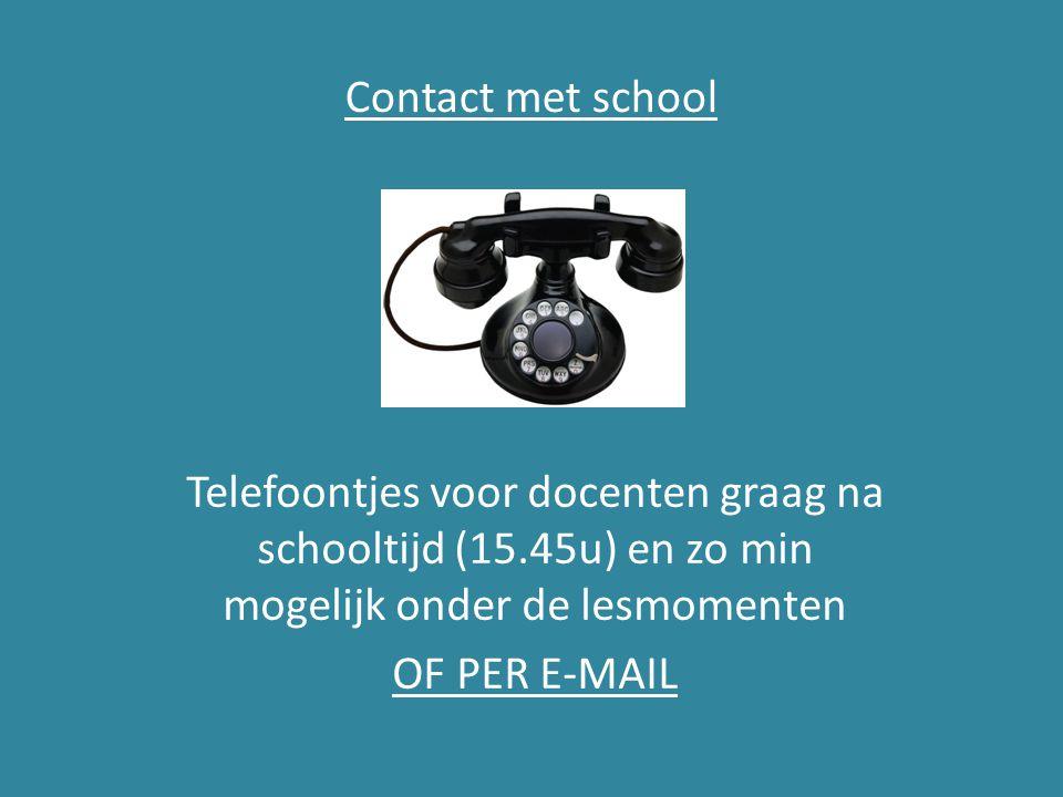 Contact met school Telefoontjes voor docenten graag na schooltijd (15.45u) en zo min mogelijk onder de lesmomenten.