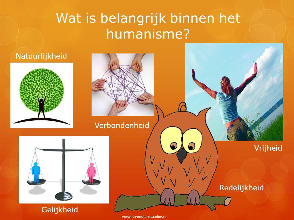 Wat is belangrijk binnen het humanisme