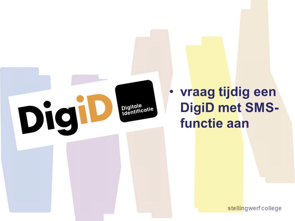 vraag tijdig een DigiD met SMS-functie aan