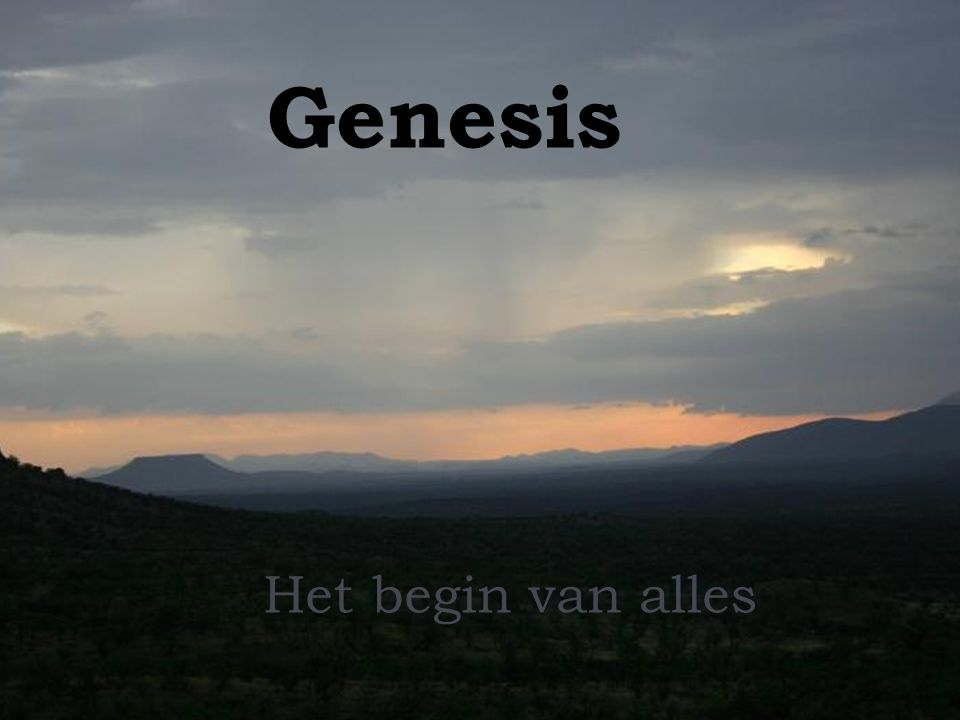 Genesis Het begin van alles