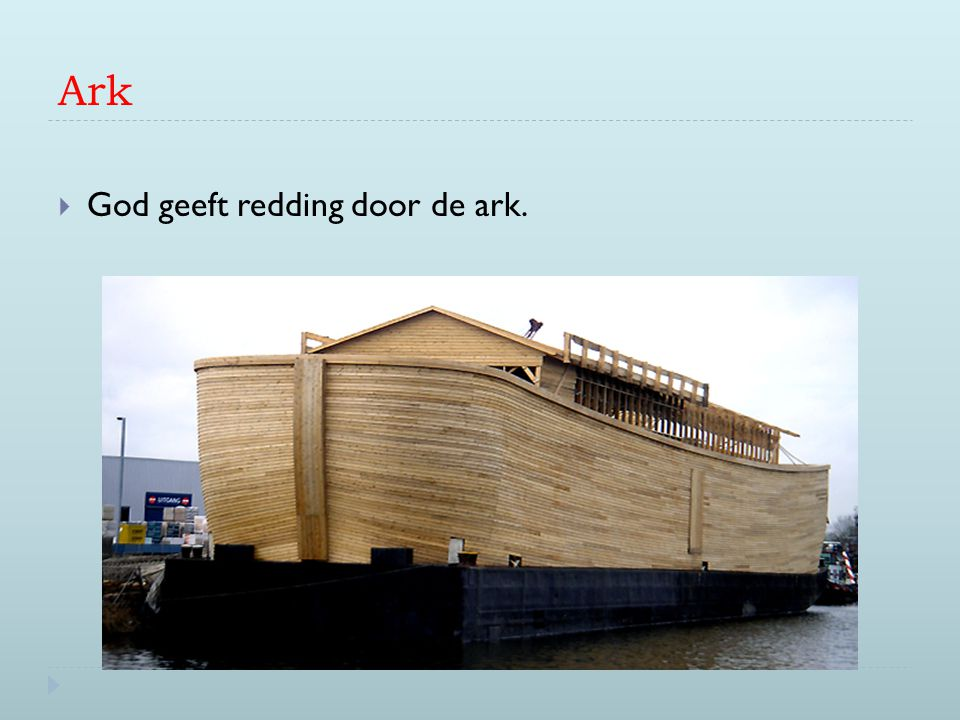 Ark God geeft redding door de ark.