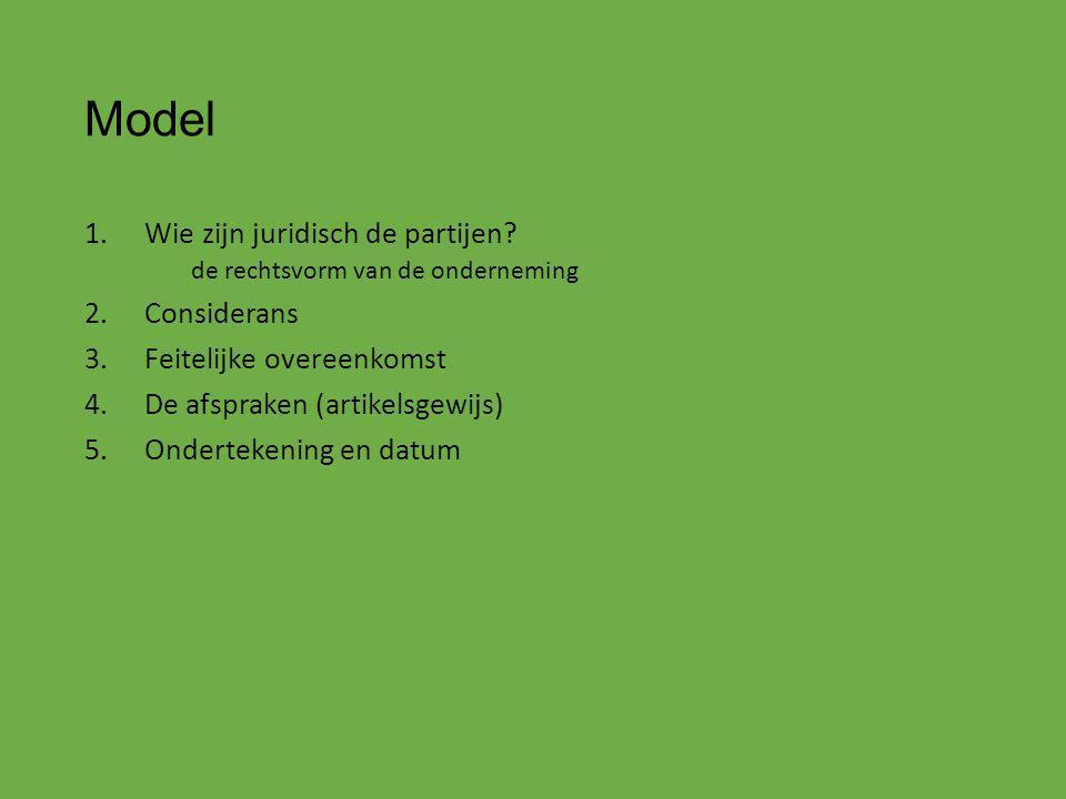 Model Wie zijn juridisch de partijen Considerans