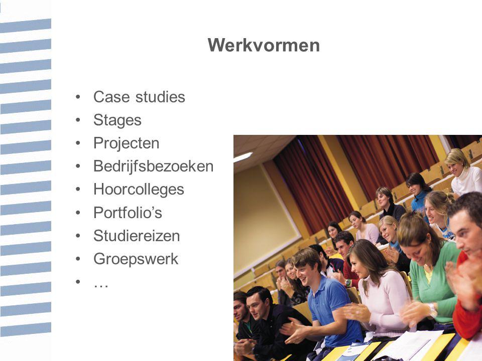 Werkvormen Case studies Stages Projecten Bedrijfsbezoeken Hoorcolleges