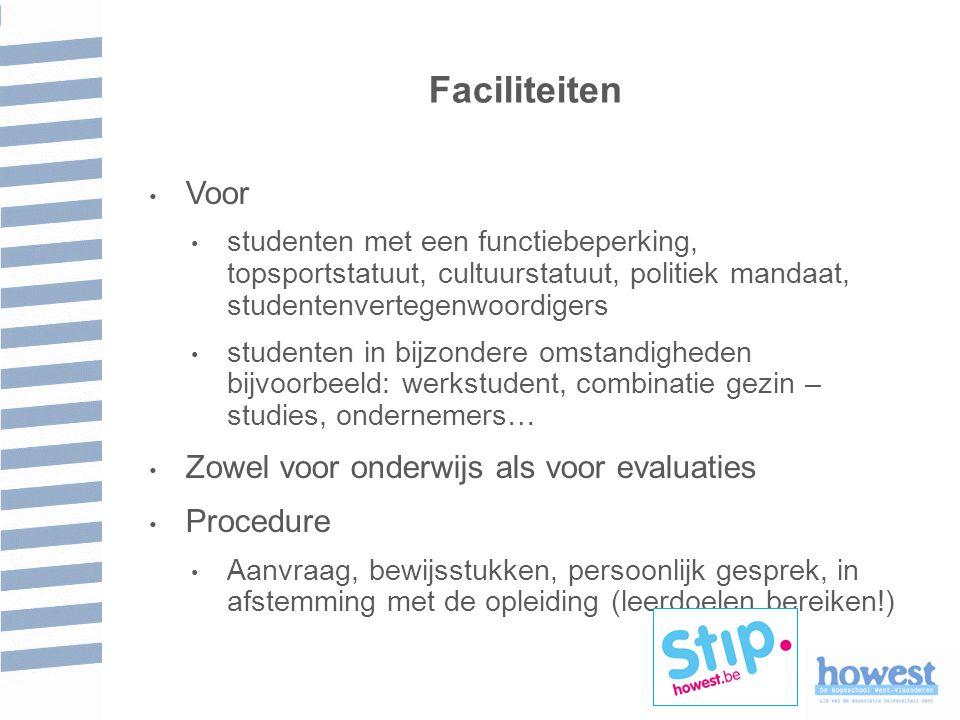 Faciliteiten Voor Zowel voor onderwijs als voor evaluaties Procedure