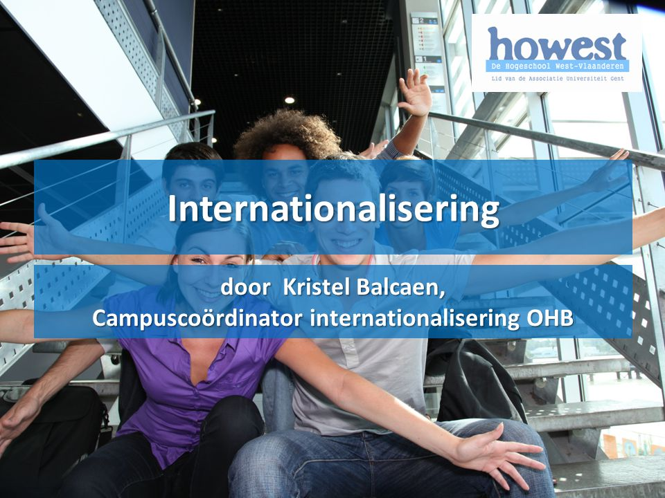 Internationalisering Campuscoördinator internationalisering OHB