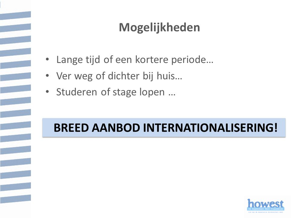 BREED AANBOD INTERNATIONALISERING!
