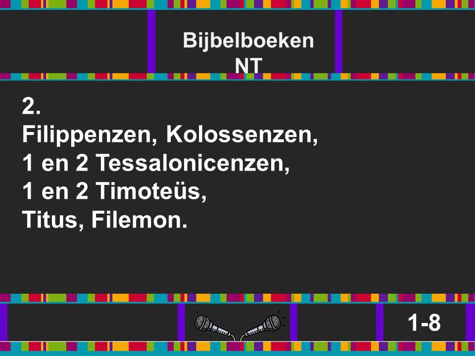 Filippenzen, Kolossenzen, 1 en 2 Tessalonicenzen, 1 en 2 Timoteüs,