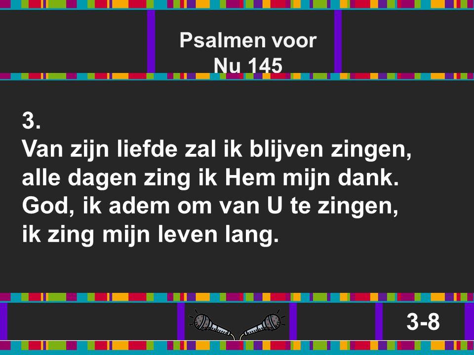 Psalmen voor Nu 145 3.
