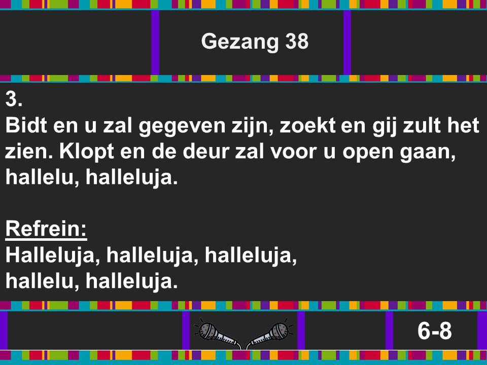 Gezang 38 3.