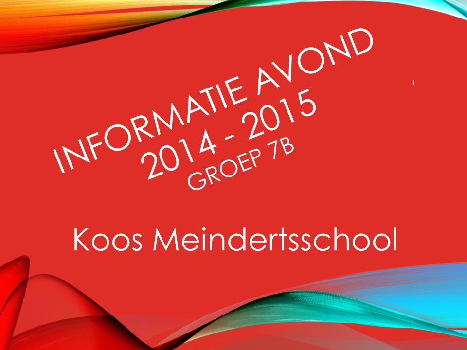 Informatie avond 2014 - 2015 groep 7b
