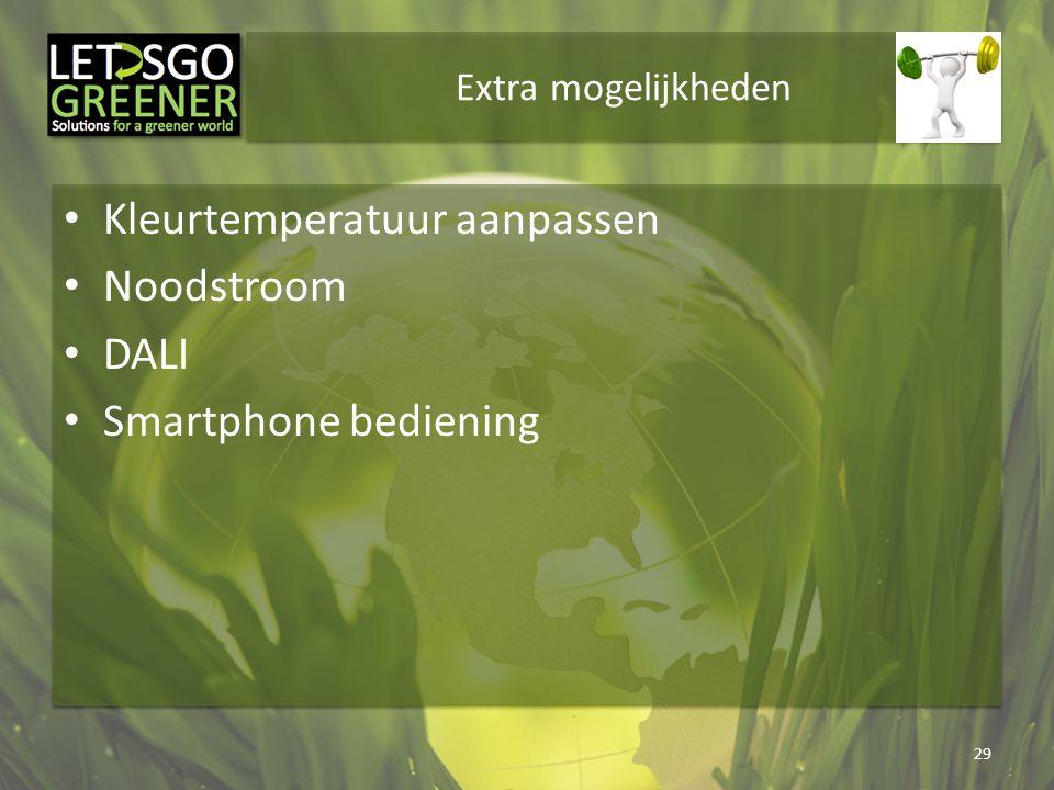 Kleurtemperatuur aanpassen Noodstroom DALI Smartphone bediening