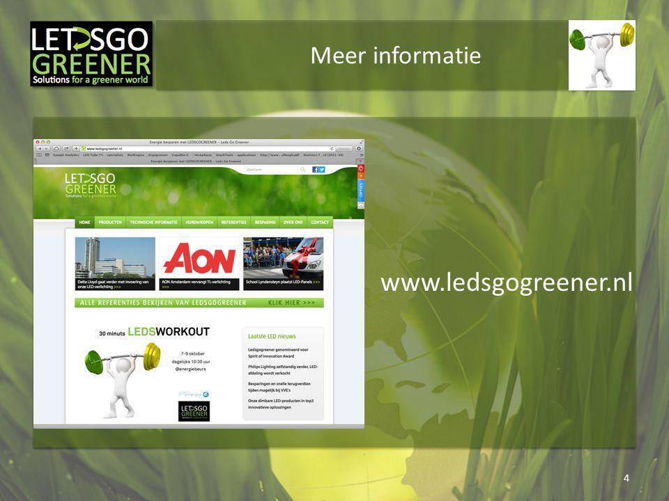 Meer informatie www.ledsgogreener.nl