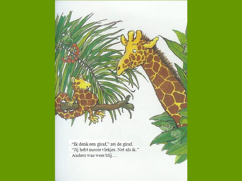 Ik denk een giraf, zei de giraf.
