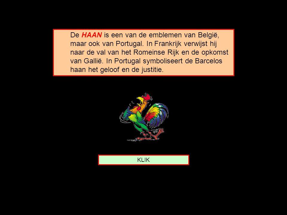 De HAAN is een van de emblemen van België, maar ook van Portugal