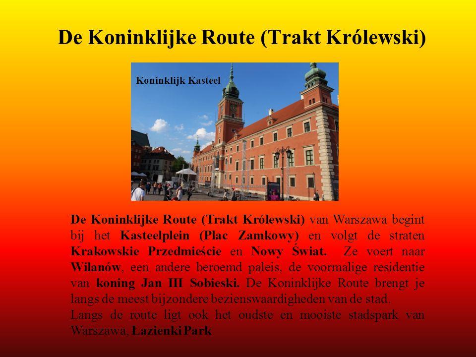 De Koninklijke Route (Trakt Królewski)
