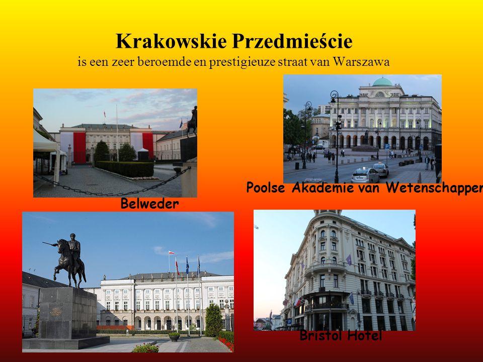 Krakowskie Przedmieście is een zeer beroemde en prestigieuze straat van Warszawa