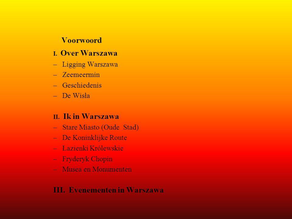 Voorwoord III. Evenementen in Warszawa Ligging Warszawa Zeemeermin