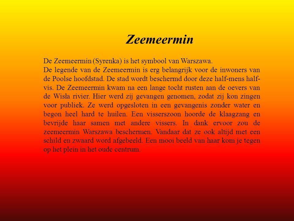 Zeemeermin De Zeemeermin (Syrenka) is het symbool van Warszawa.