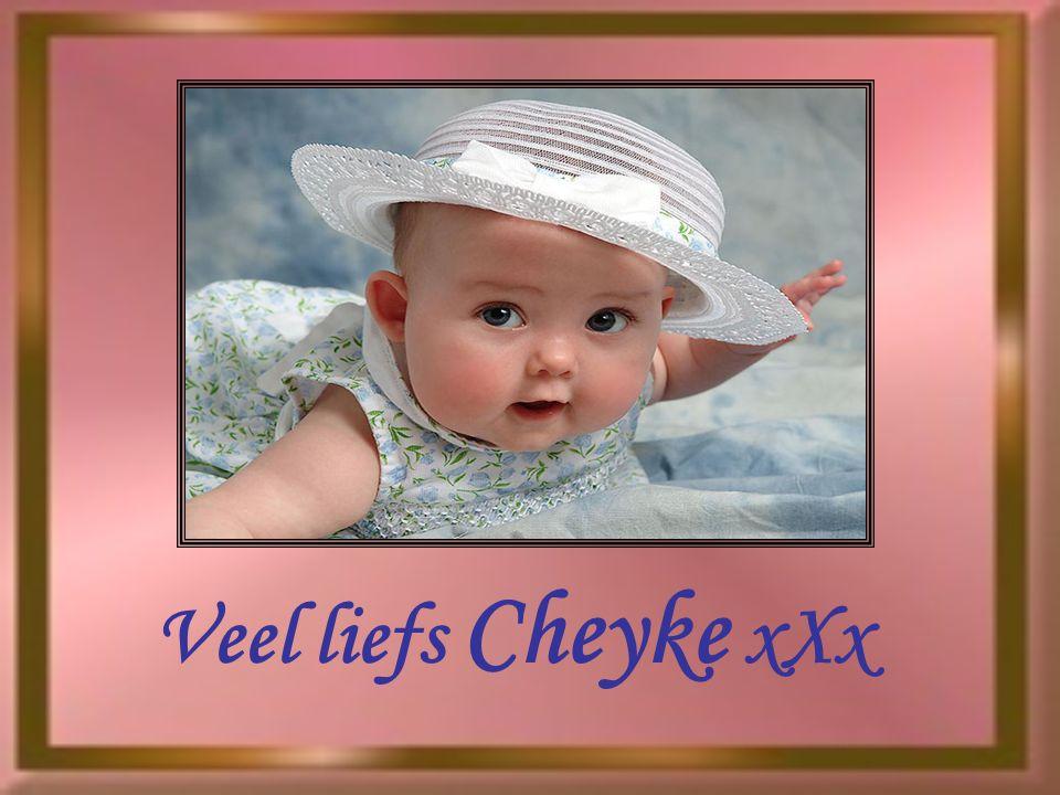 Veel liefs Cheyke xXx