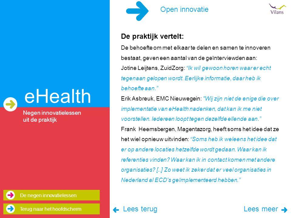 eHealth Open innovatie De praktijk vertelt: Lees terug Lees meer