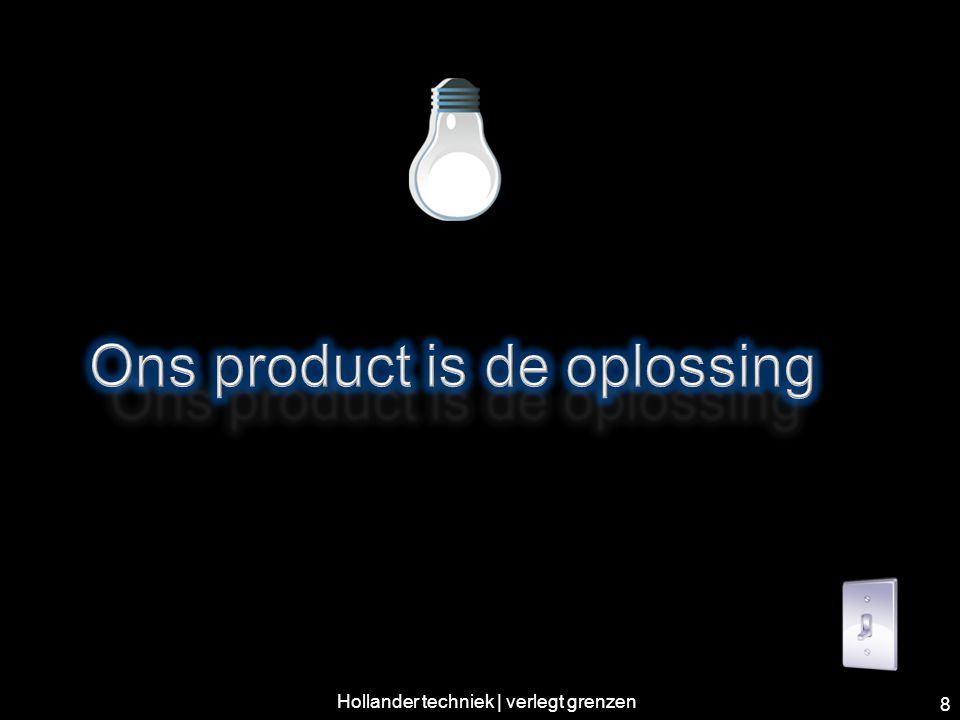 Ons product is de oplossing
