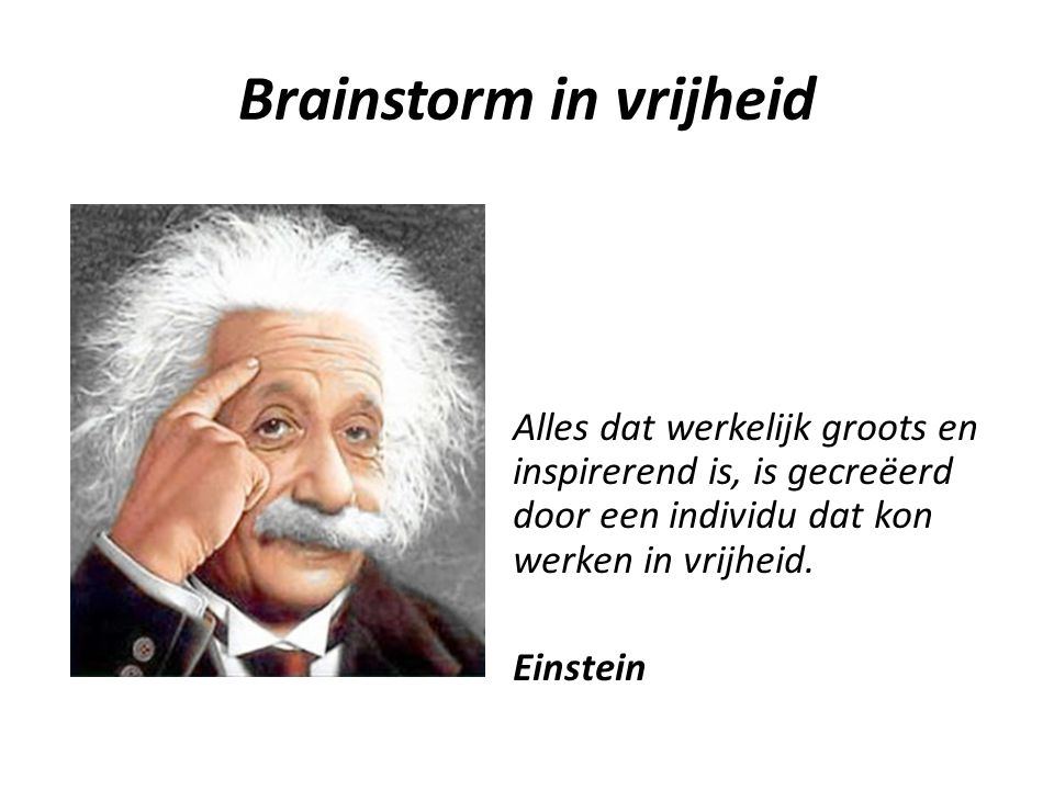 Brainstorm in vrijheid