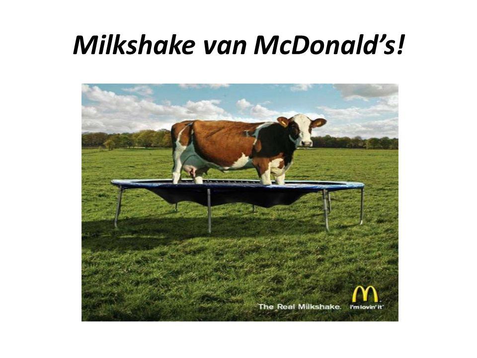 Milkshake van McDonald's!