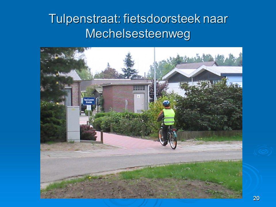 Tulpenstraat: fietsdoorsteek naar Mechelsesteenweg