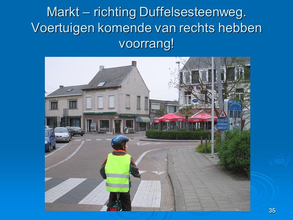 Markt – richting Duffelsesteenweg