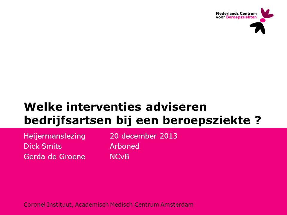 Welke interventies adviseren bedrijfsartsen bij een beroepsziekte