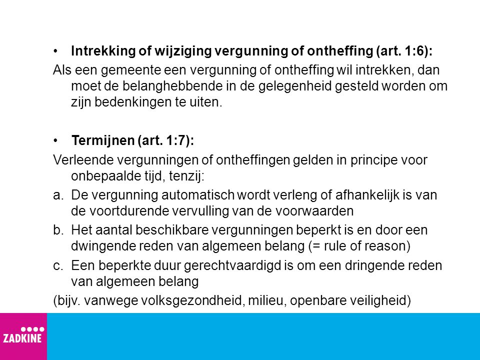 Intrekking of wijziging vergunning of ontheffing (art. 1:6):