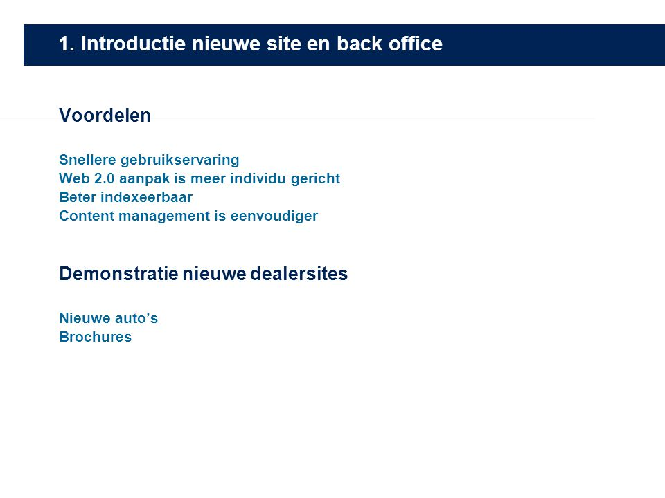 1. Introductie nieuwe site en back office