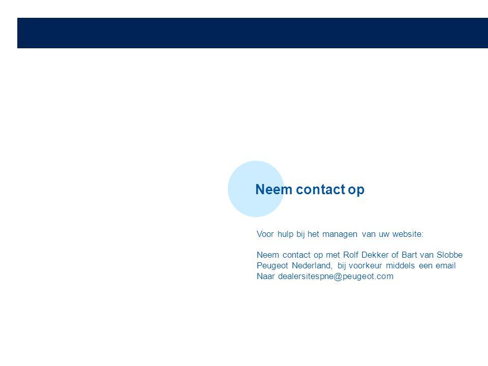 Neem contact op Voor hulp bij het managen van uw website: