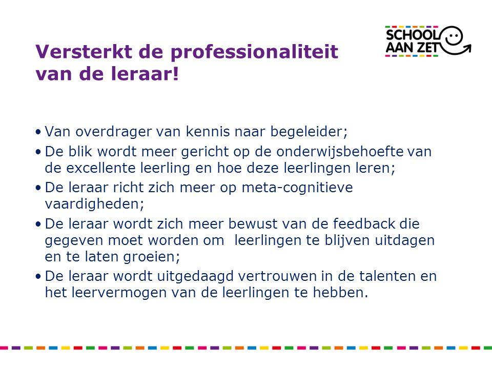 Versterkt de professionaliteit van de leraar!