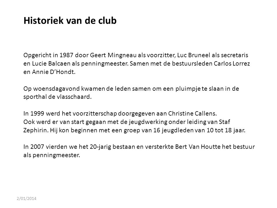 Historiek van de club