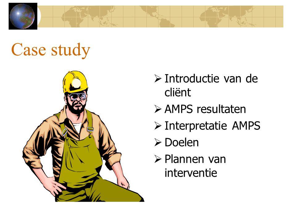 Case study Introductie van de cliënt AMPS resultaten