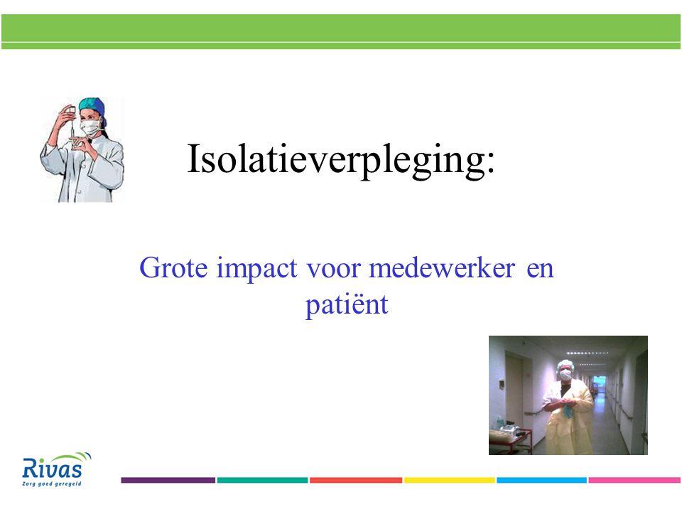 Grote impact voor medewerker en patiënt